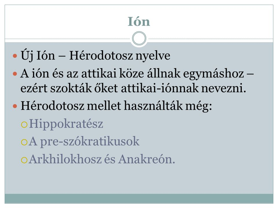 Ión Új Ión – Hérodotosz nyelve