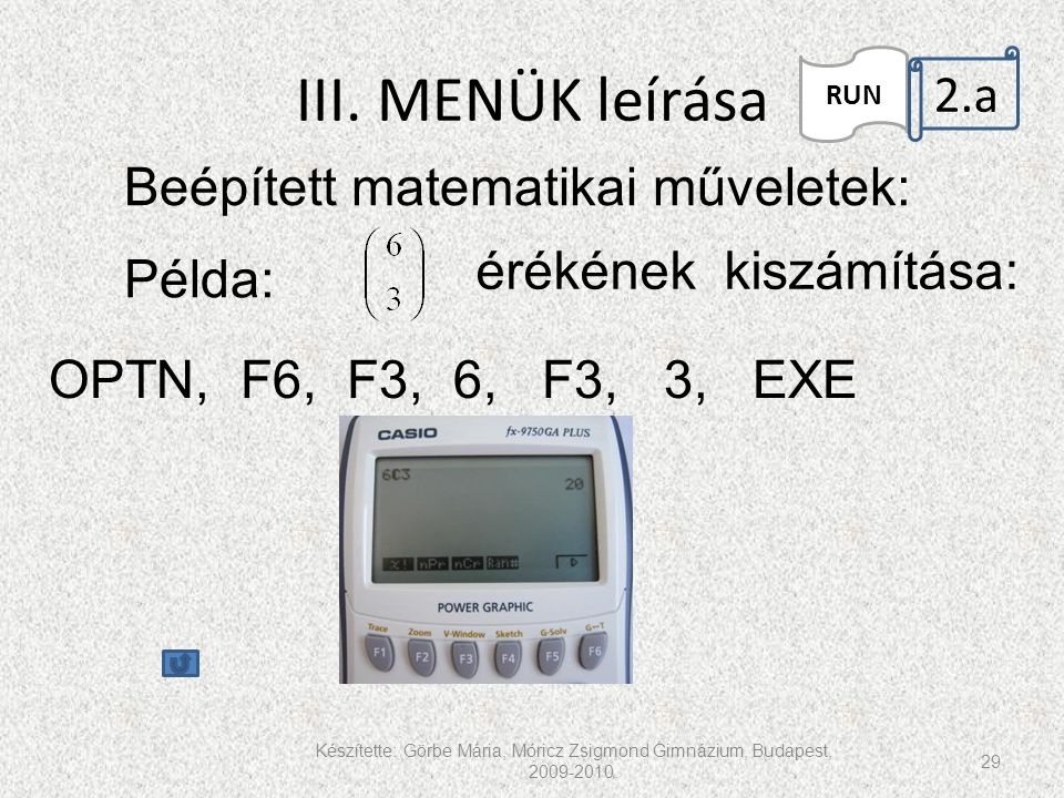 III. MENÜK leírása 2.a. Beépített matematikai műveletek: