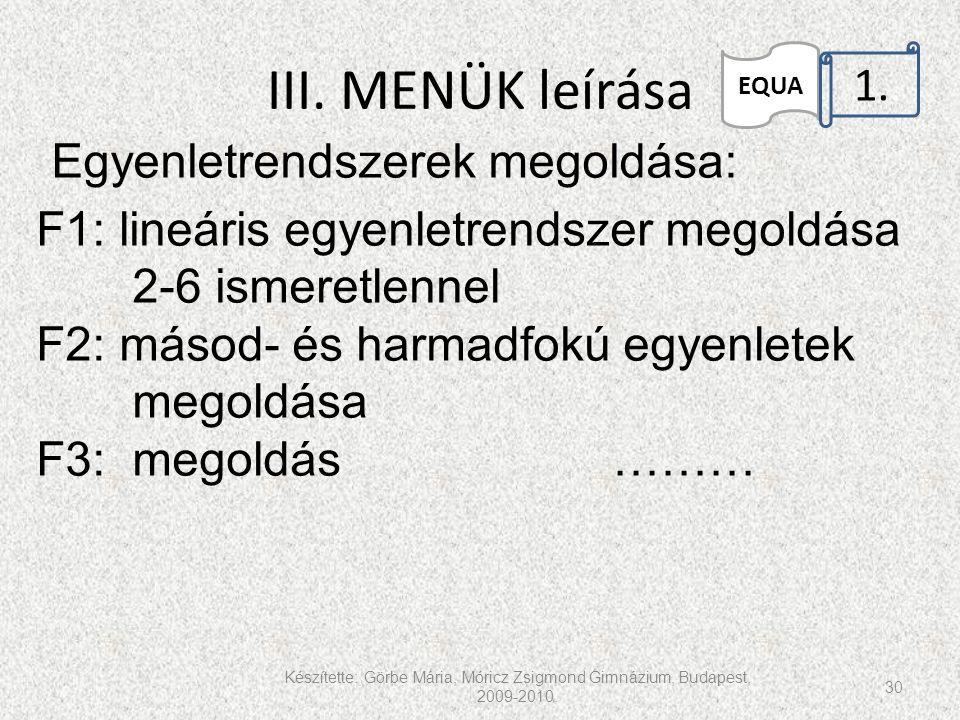 III. MENÜK leírása 1.. Egyenletrendszerek megoldása: