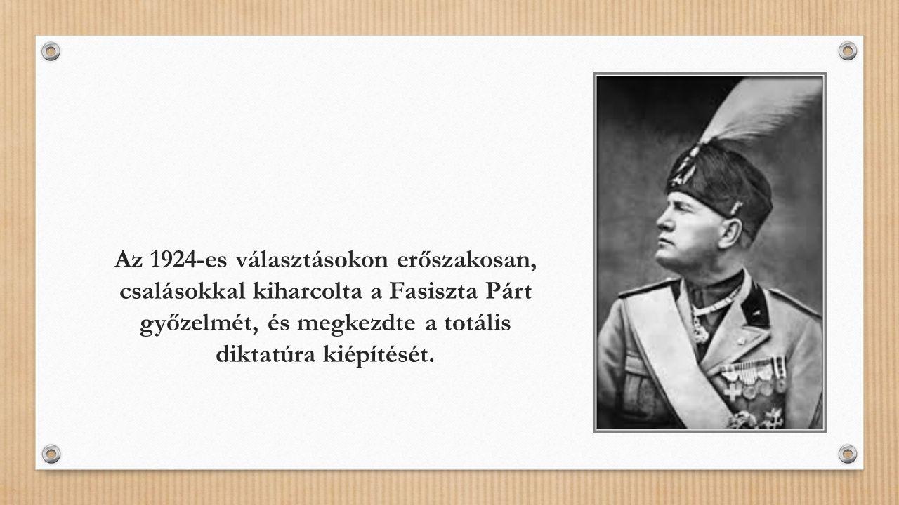 Az 1924-es választásokon erőszakosan, csalásokkal kiharcolta a Fasiszta Párt győzelmét, és megkezdte a totális diktatúra kiépítését.
