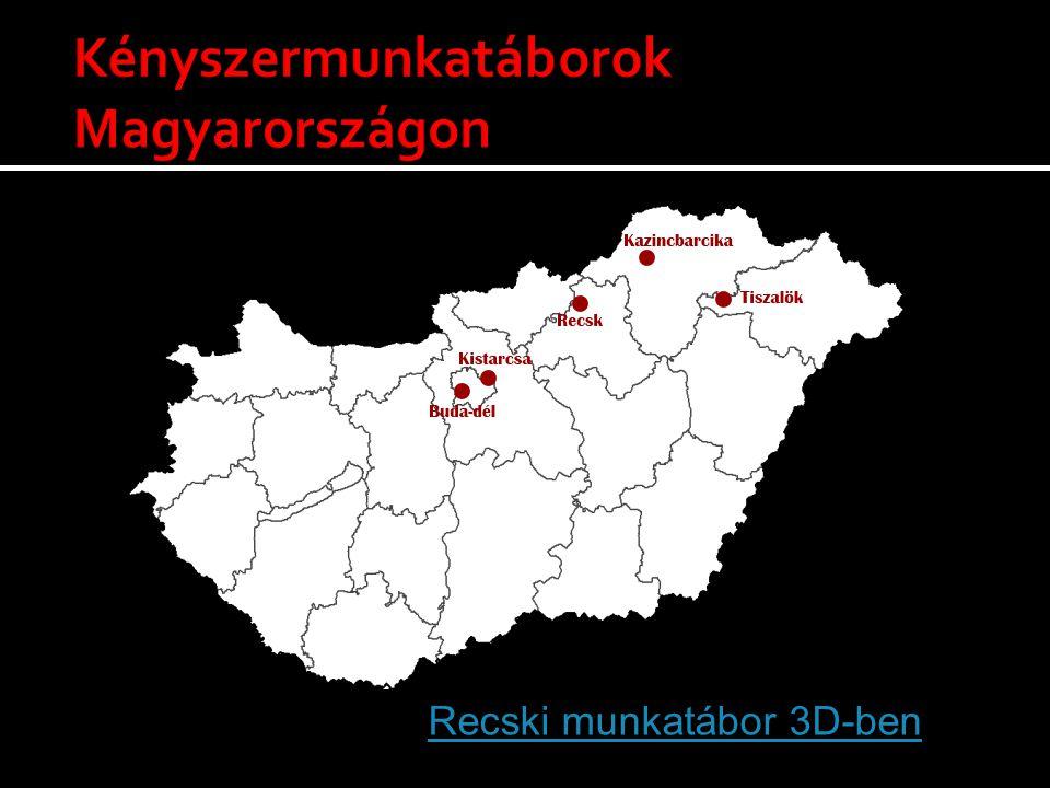 Kényszermunkatáborok Magyarországon