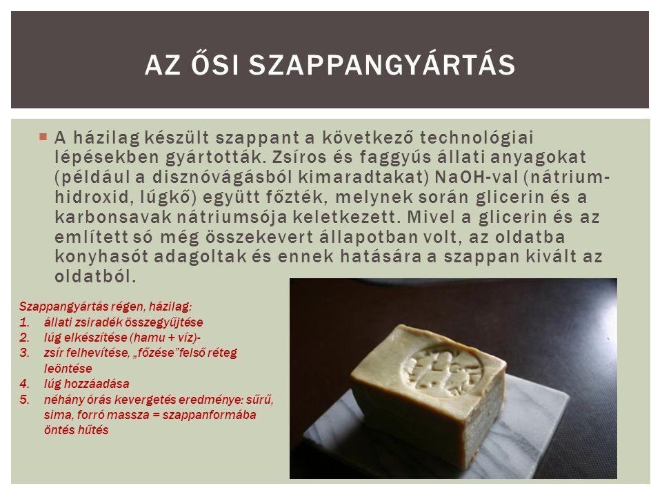 Az ősi szappangyártás