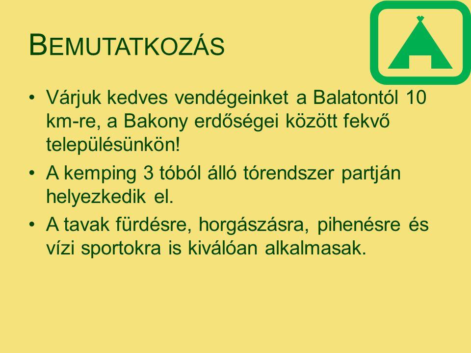 Bemutatkozás Várjuk kedves vendégeinket a Balatontól 10 km-re, a Bakony erdőségei között fekvő településünkön!