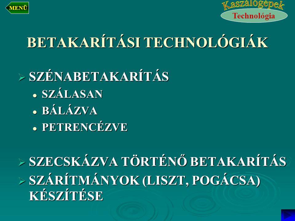 BETAKARÍTÁSI TECHNOLÓGIÁK