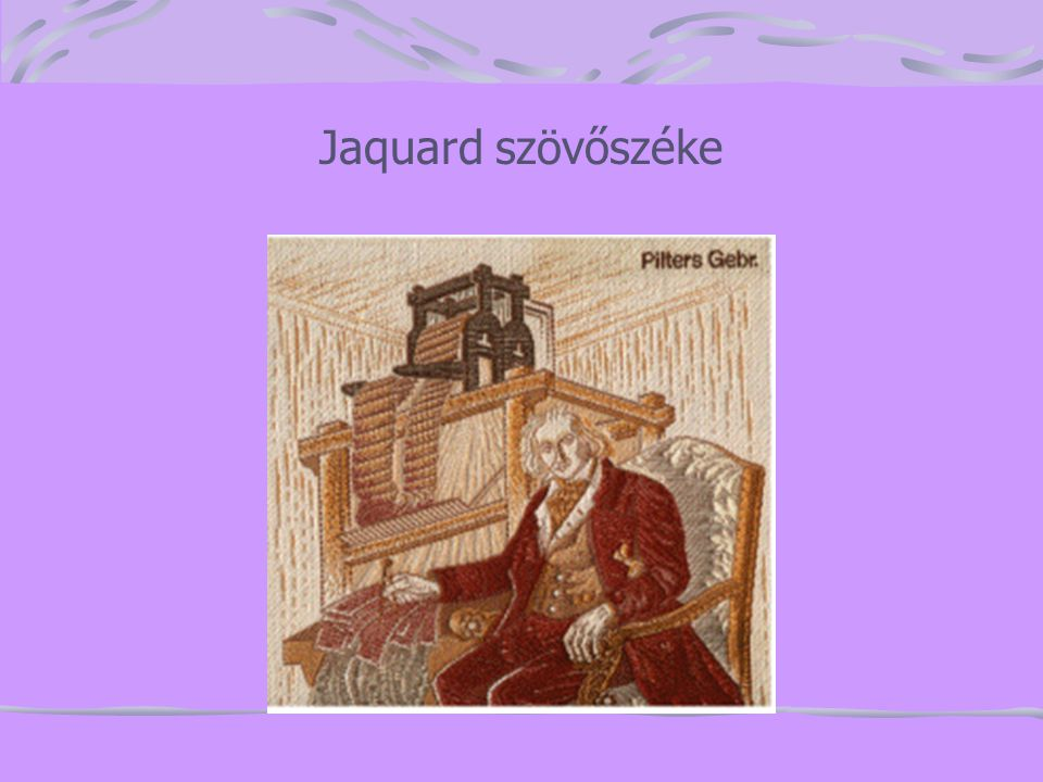 Jaquard szövőszéke