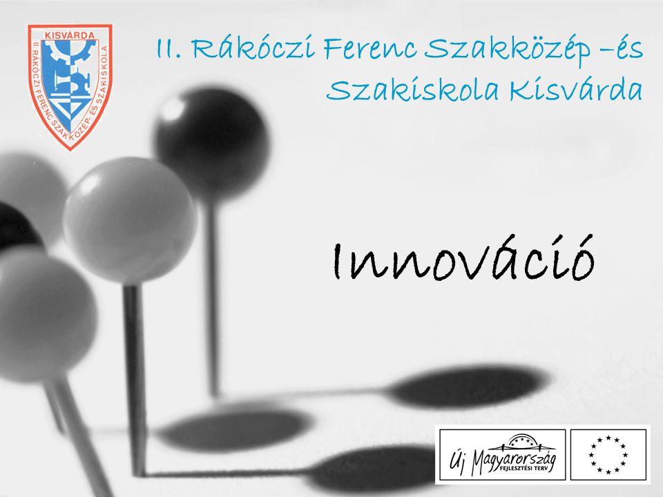 II. Rákóczi Ferenc Szakközép –és Szakiskola Kisvárda
