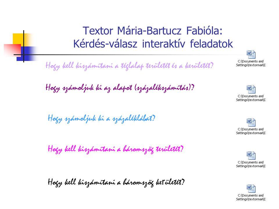 Textor Mária-Bartucz Fabióla: Kérdés-válasz interaktív feladatok