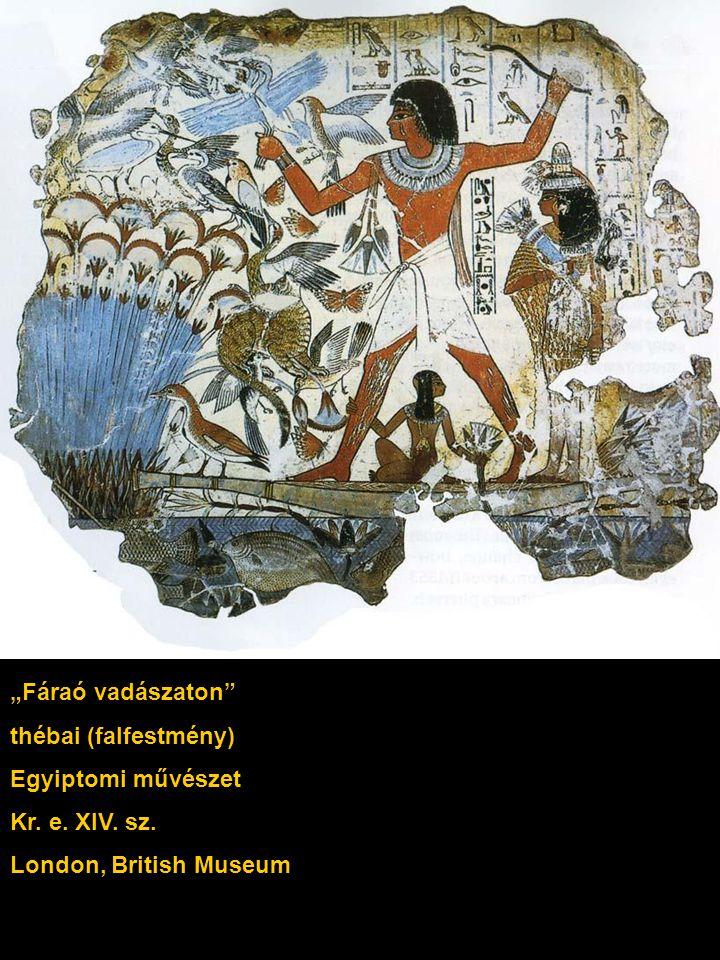 """""""Fáraó vadászaton thébai (falfestmény) Egyiptomi művészet Kr. e. XIV. sz. London, British Museum"""