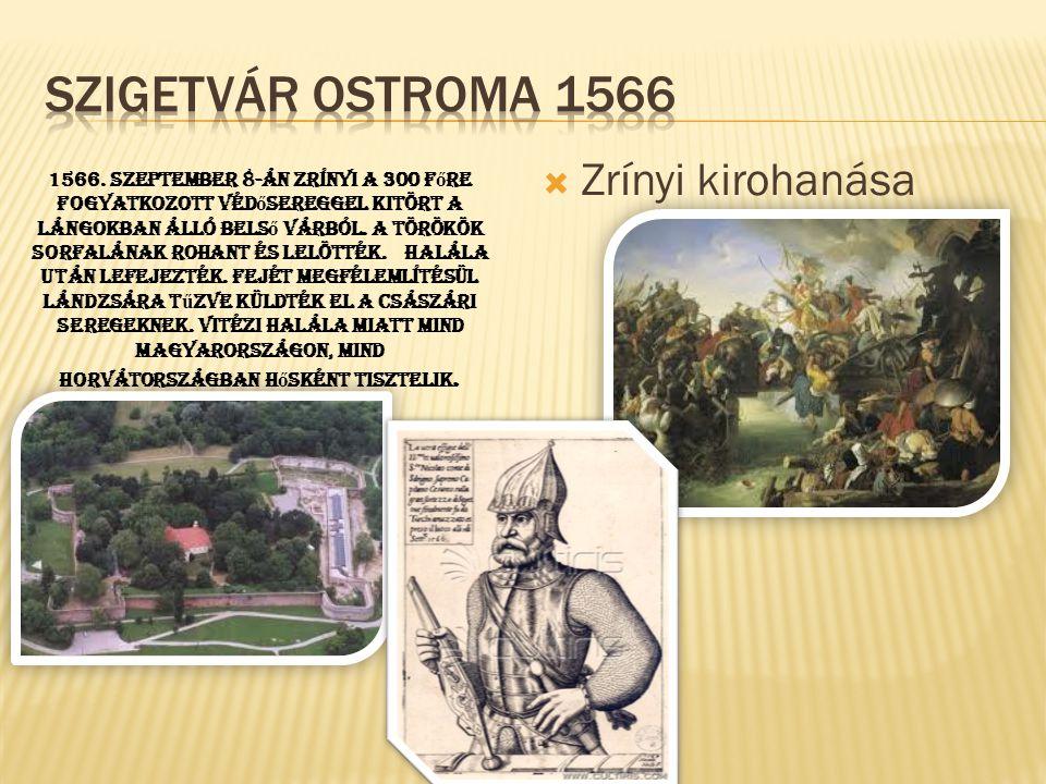 Szigetvár ostroma 1566 Zrínyi kirohanása