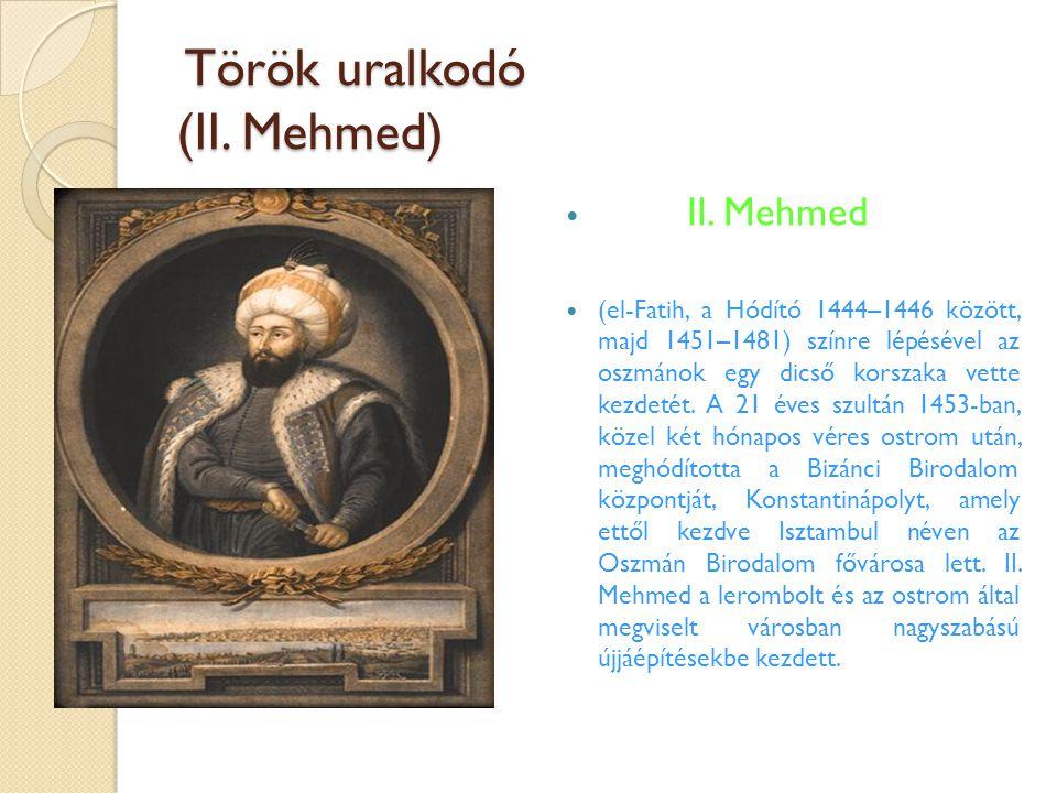 Török uralkodó (II. Mehmed)
