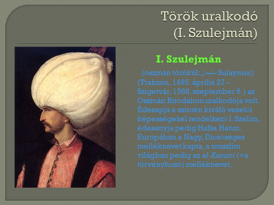 Török uralkodó (I. Szulejmán)
