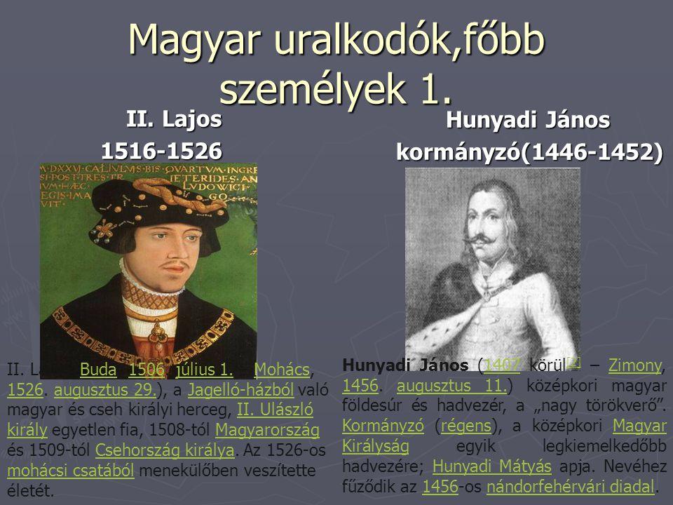 Magyar uralkodók,főbb személyek 1.