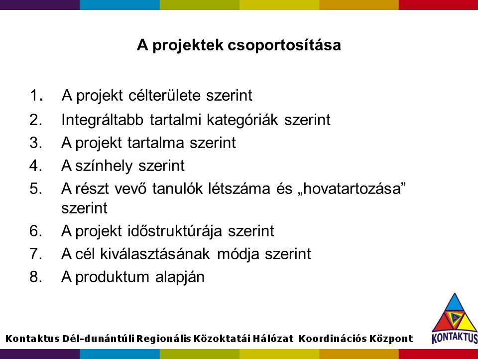 A projektek csoportosítása