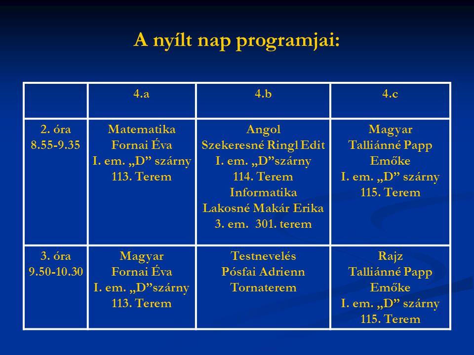A nyílt nap programjai: