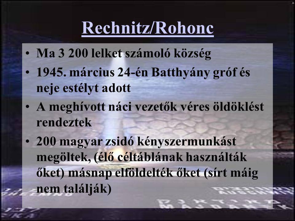Rechnitz/Rohonc Ma 3 200 lelket számoló község