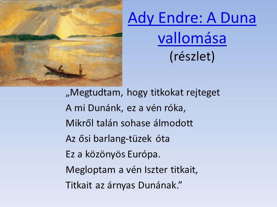 Ady Endre: A Duna vallomása (részlet)