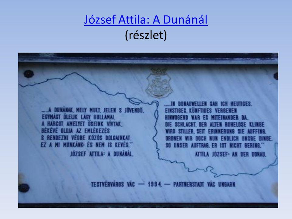 József Attila: A Dunánál (részlet)