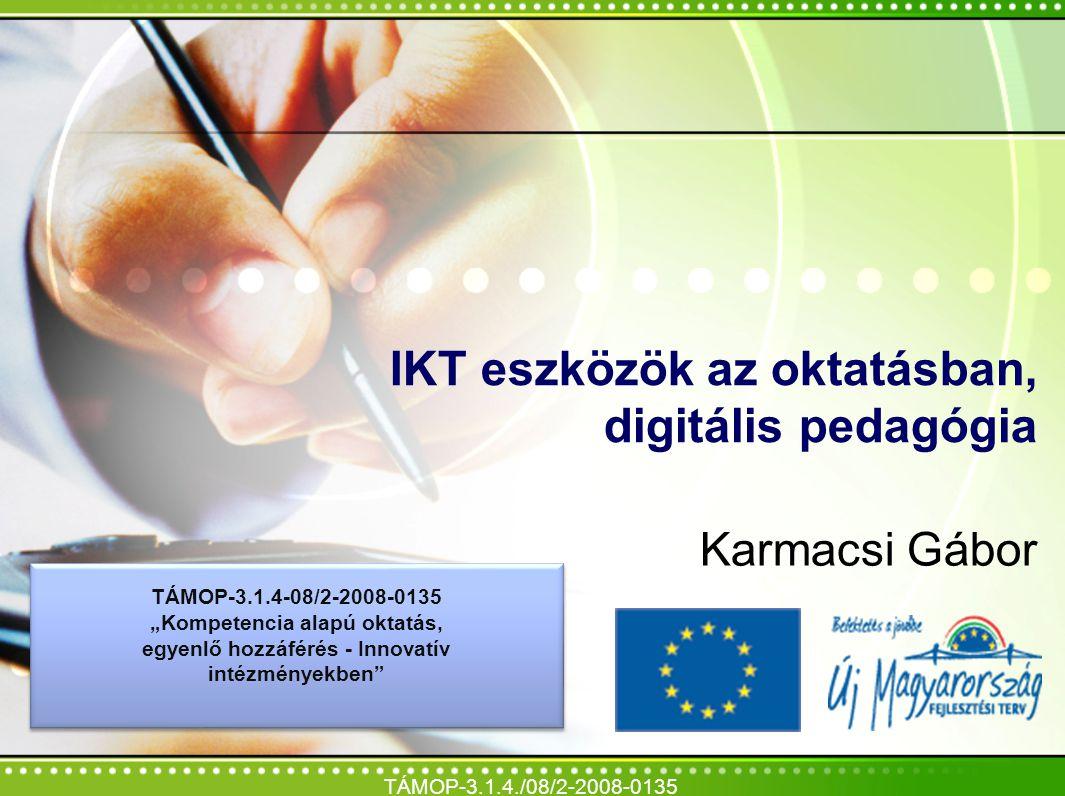IKT eszközök az oktatásban, digitális pedagógia