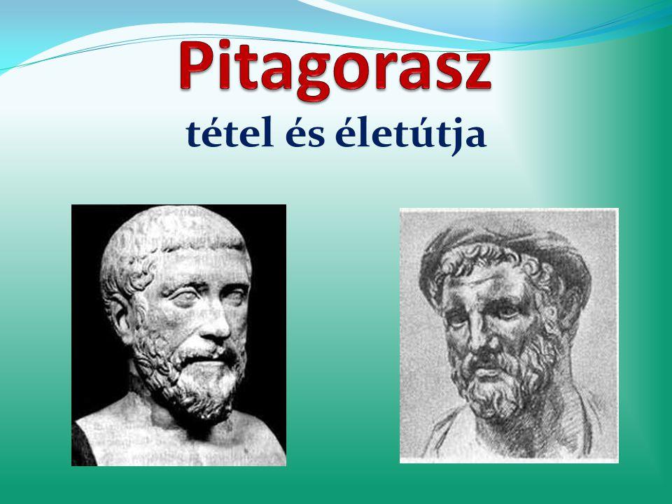 Pitagorasz tétel és életútja
