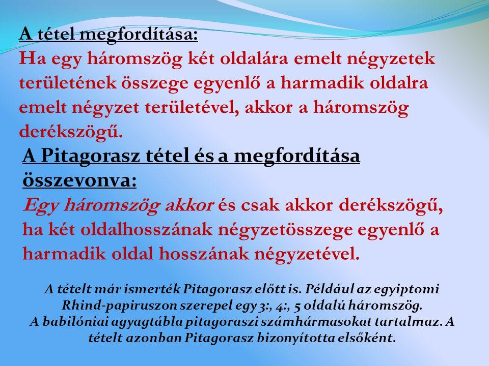 A Pitagorasz tétel és a megfordítása összevonva: