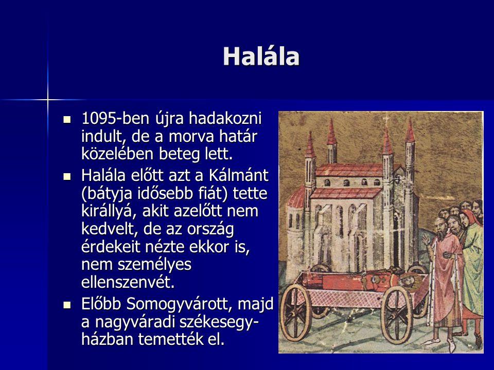 Halála 1095-ben újra hadakozni indult, de a morva határ közelében beteg lett.