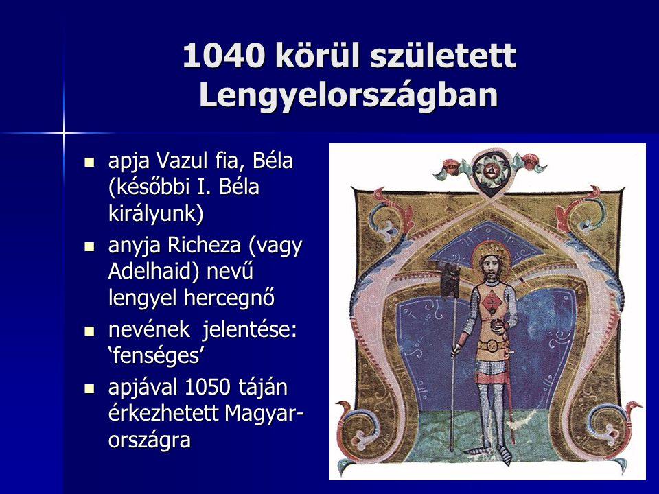 1040 körül született Lengyelországban