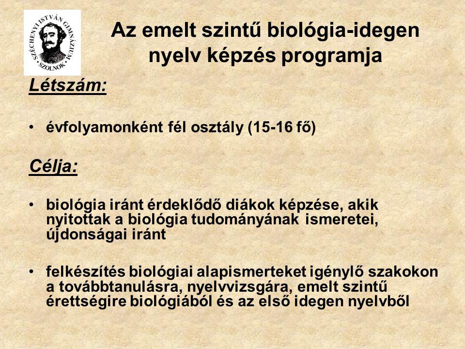 Az emelt szintű biológia-idegen nyelv képzés programja