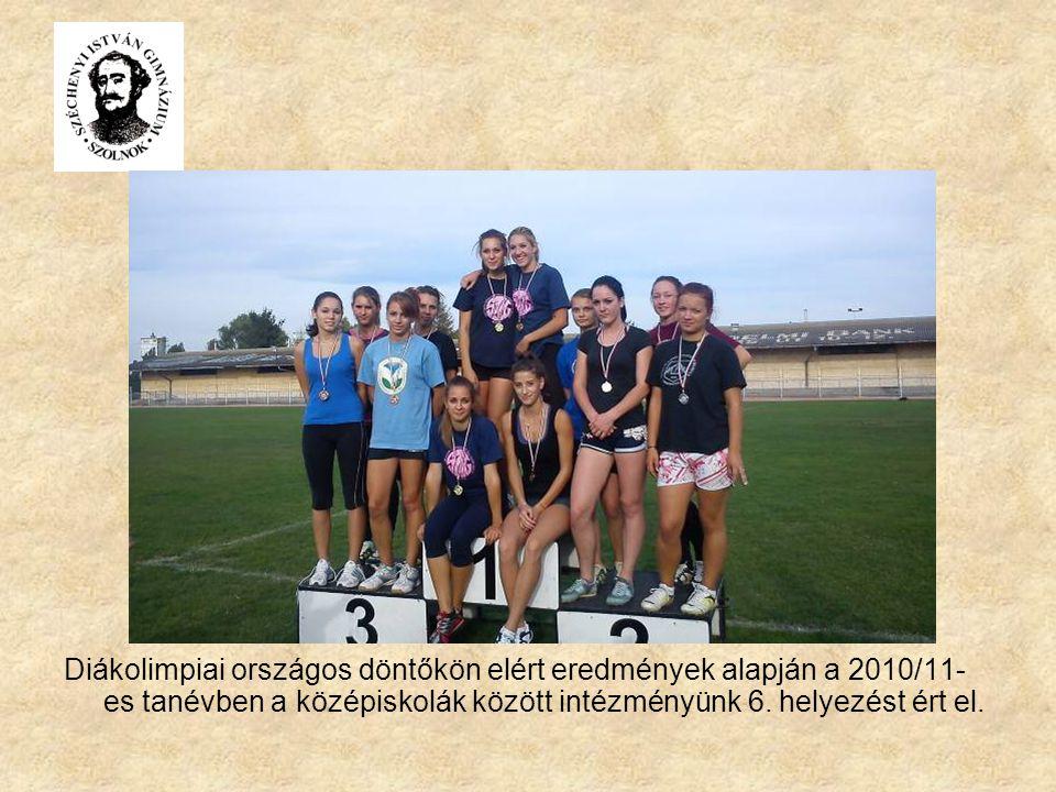 Diákolimpiai országos döntőkön elért eredmények alapján a 2010/11-es tanévben a középiskolák között intézményünk 6.