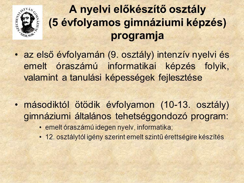 A nyelvi előkészítő osztály (5 évfolyamos gimnáziumi képzés) programja