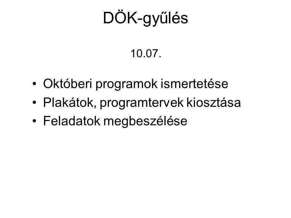 DÖK-gyűlés 10.07. Októberi programok ismertetése