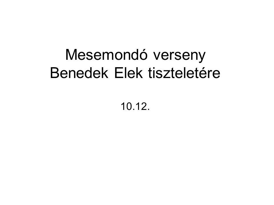 Mesemondó verseny Benedek Elek tiszteletére 10.12.