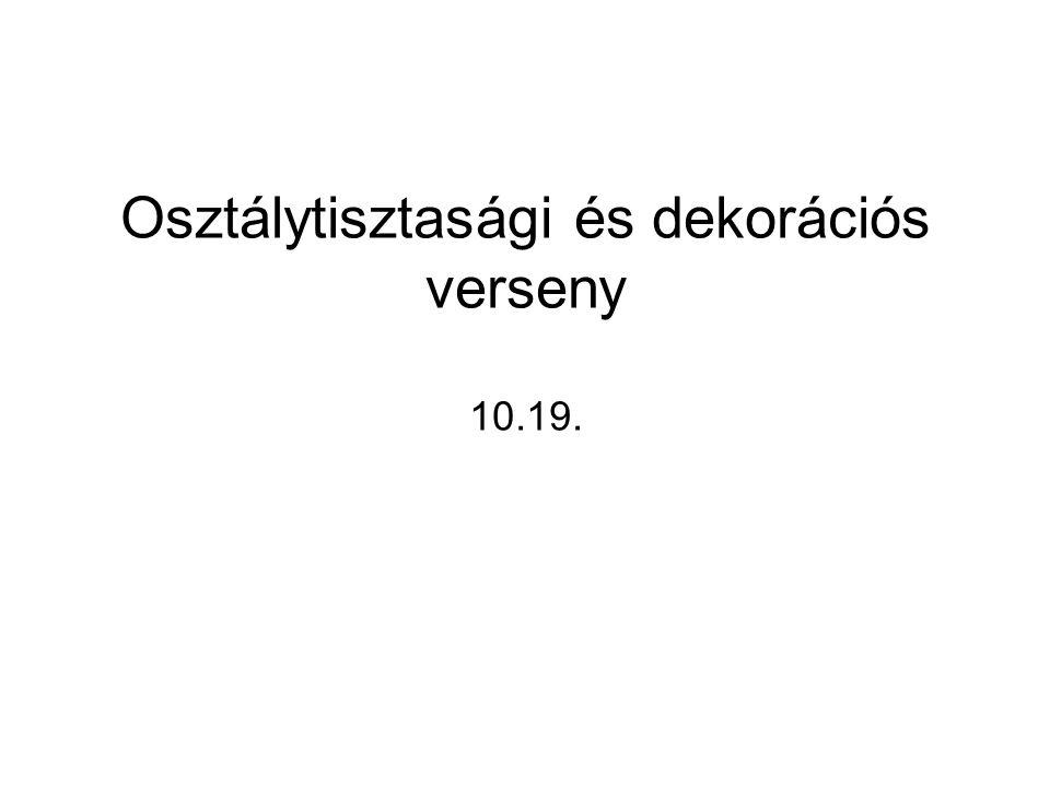 Osztálytisztasági és dekorációs verseny 10.19.