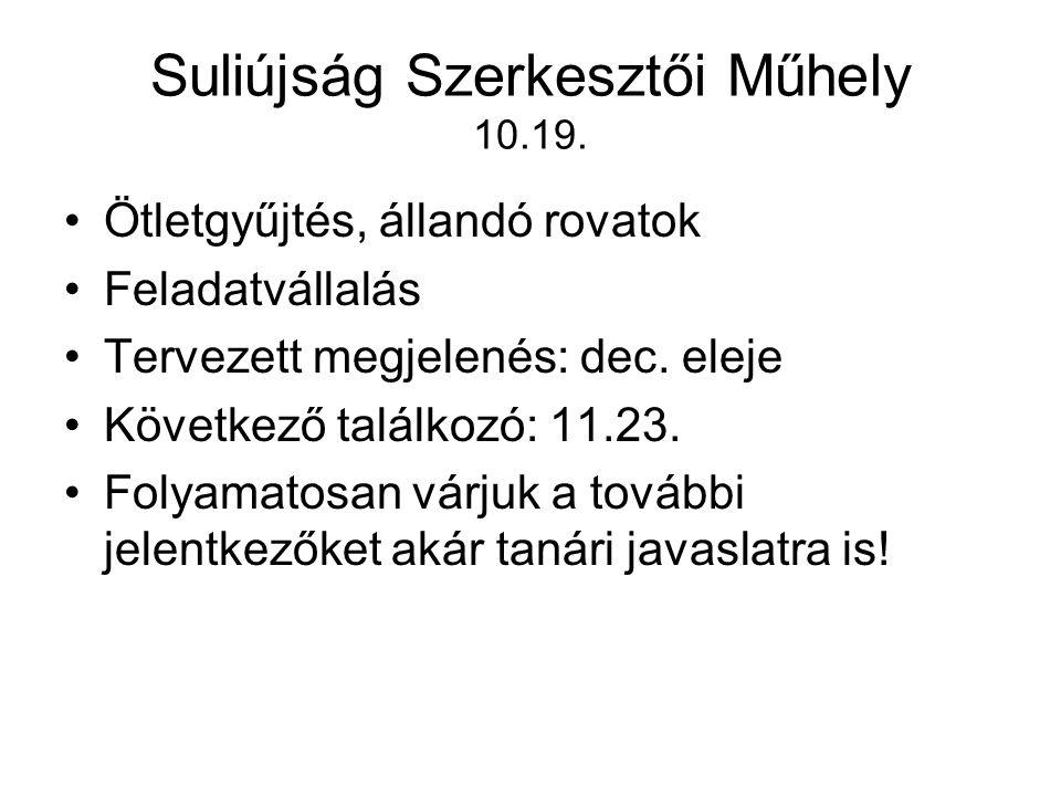 Suliújság Szerkesztői Műhely 10.19.