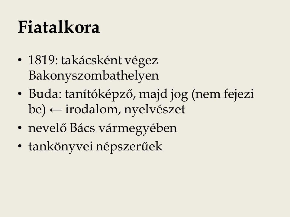 Fiatalkora 1819: takácsként végez Bakonyszombathelyen