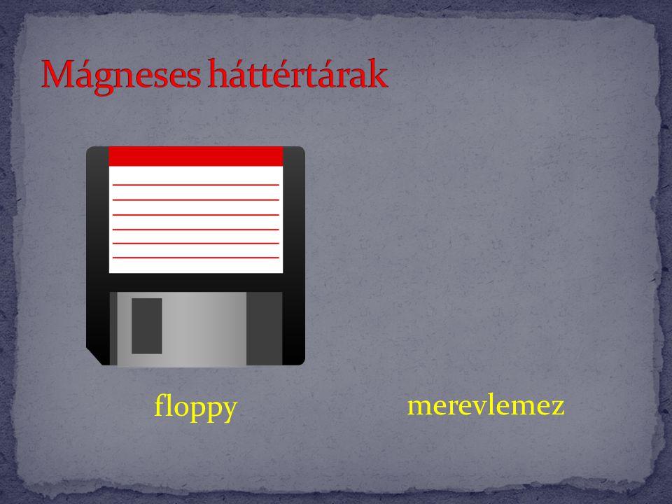 Mágneses háttértárak floppy merevlemez