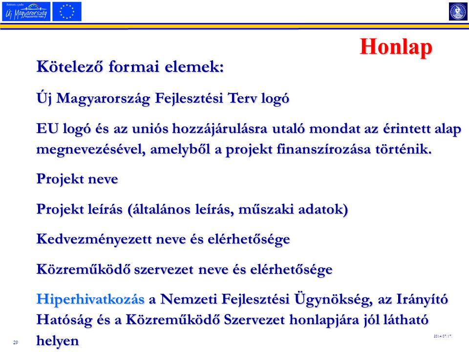 Honlap Kötelező formai elemek: Új Magyarország Fejlesztési Terv logó