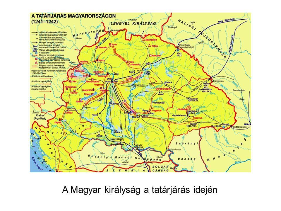 A Magyar királyság a tatárjárás idején