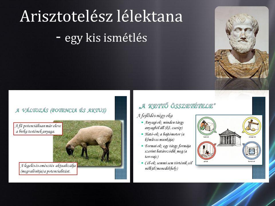 Arisztotelész lélektana - egy kis ismétlés