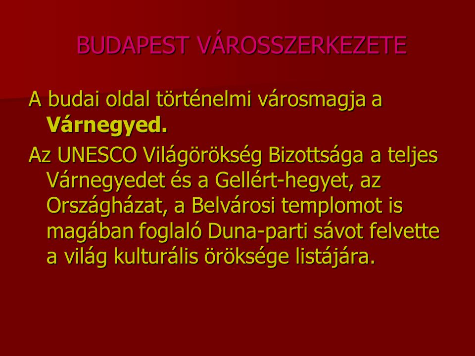 BUDAPEST VÁROSSZERKEZETE