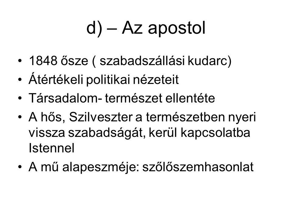 d) – Az apostol 1848 ősze ( szabadszállási kudarc)