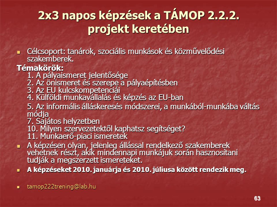 2x3 napos képzések a TÁMOP 2.2.2. projekt keretében