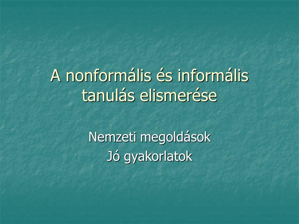 A nonformális és informális tanulás elismerése