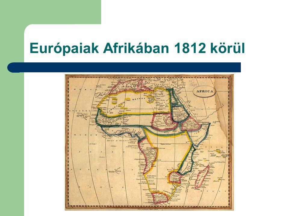 Európaiak Afrikában 1812 körül