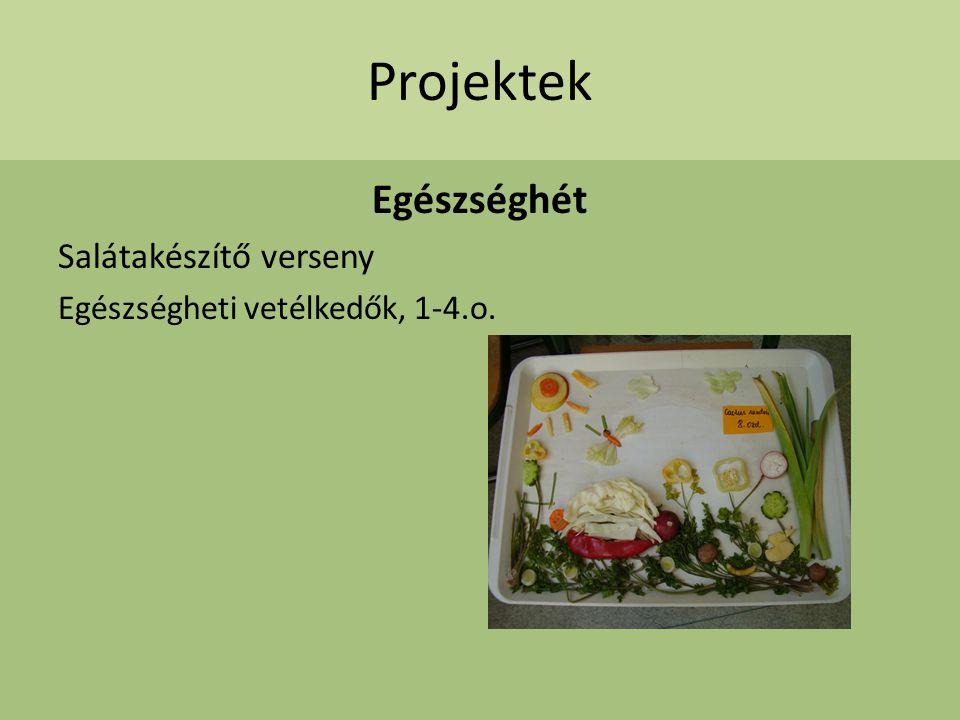 Projektek Egészséghét Salátakészítő verseny