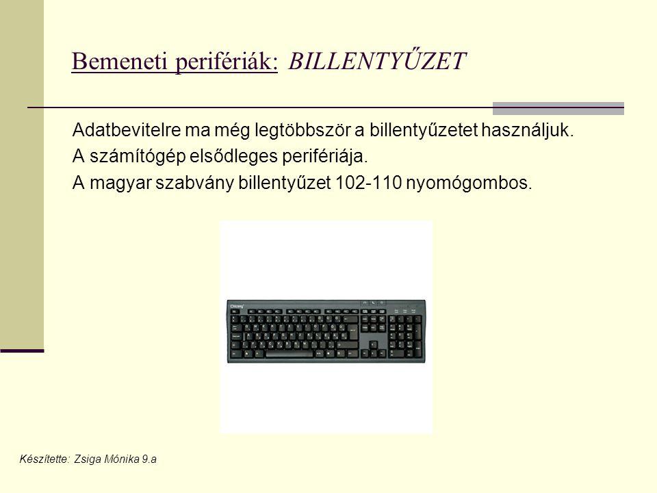 Bemeneti perifériák: BILLENTYŰZET