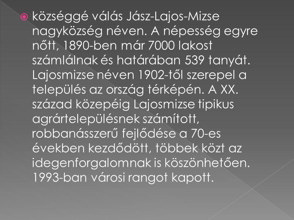 községgé válás Jász-Lajos-Mizse nagyközség néven