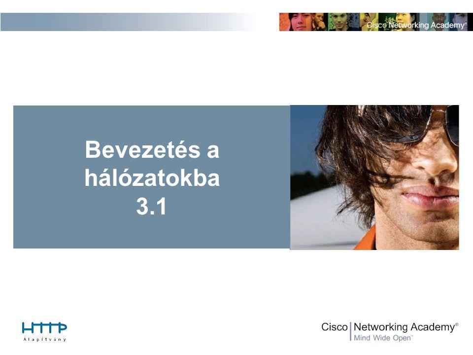 Bevezetés a hálózatokba 3.1