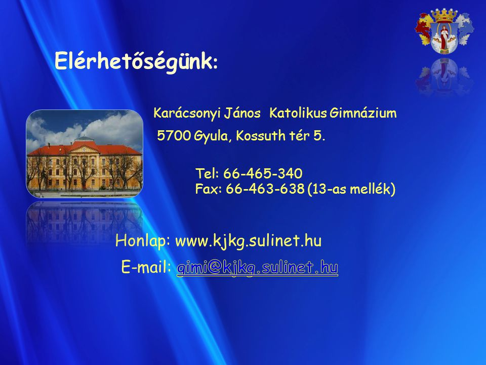 Elérhetőségünk: Honlap: www.kjkg.sulinet.hu