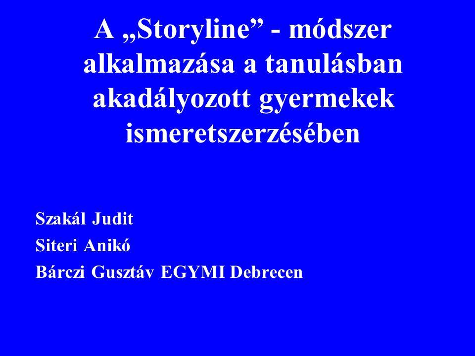 """A """"Storyline - módszer alkalmazása a tanulásban akadályozott gyermekek ismeretszerzésében"""