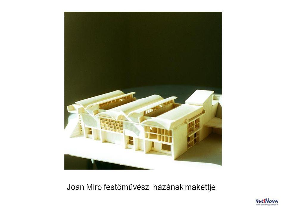 Joan Miro festőművész házának makettje